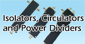 Isolators, Circulators and Power Dividers manufacturer and supplier in india